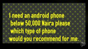 PhotoGrid 1509618229947 300x169 - Best Android phone under 30,000 to 50,000 Naira in Nigeria