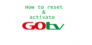 How to contact GOTV customer care service 1 300x146 - How To Activate & Reset Gotv After Payment Online & Code