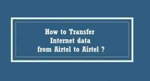 Airtel Data Transfer 300x163 - Airtel Data Transfer Code: How To Share Data On Airtel